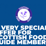 A VERY SPECIAL OFFER FOR SCOTTISH FOOD GUIDE MEMBERS
