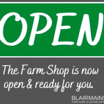 Blairmains is Open!