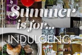 Summer is for Indulgence at Gleddoch