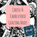 Cheese & Charcuterie Grazing Boxes from Post & Pantry