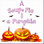 Soup, Pies & Pumpkins @ Ardardan