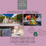 Limited Offer – Book Now at East Haugh