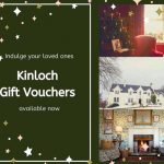Treat someone special at Kinloch